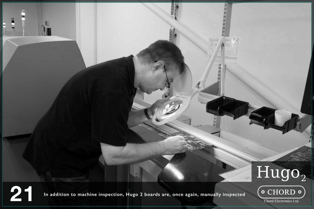 In plus, pe langa inspectia masinariei, placile Hugo 2 sunt din nou verificate manual.